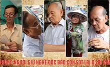 Những người giữ nghề độc đáo còn sót lại ở Sài Gòn