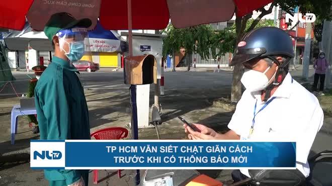 TP HCM vẫn siết chặt giãn cách trước khi có thông báo mới